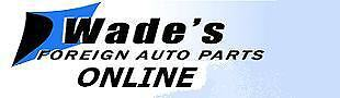 Wade's Foreign Auto Parts Online