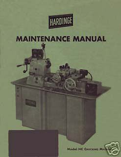 HARDINGE HC /& HCT Chucker Lathe Parts Manual Serial After #100 1233